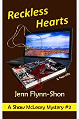 Reckless Hearts (A Shaw McLeary Mystery Book 2) Kindle Edition