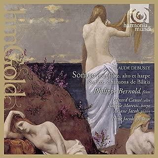 Debussy: Sonata for Flute, Viola & Harp; Syrinx; Chansons de Bilitis