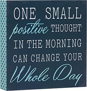 Barnyard Designs One Small Positive Thought in The Morning Can Change Your Whole Day Box..