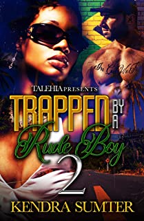 Trapped By A Rude Boy 2