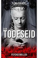 Der Todeseid: Psychothriller Kindle Ausgabe