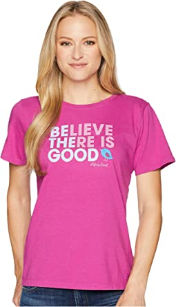 Life is Good Be The Good Crusher Tee