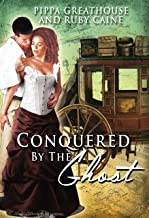 Conquered by the Ghost (The Conquered Book 3)