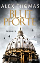 Blutpforte: Thriller (Catherine Bell 4) (German Edition)