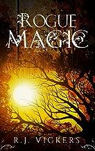 Rogue Magic: A Young Adult Fantasy Adventure (The Natural Order School of Magic Series Book 2)