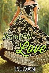 Beautiful Love: A Passionate Indian Romance Kindle Edition