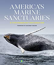 America's Marine Sanctuaries: A Photographic Exploration