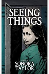 Seeing Things Kindle Edition