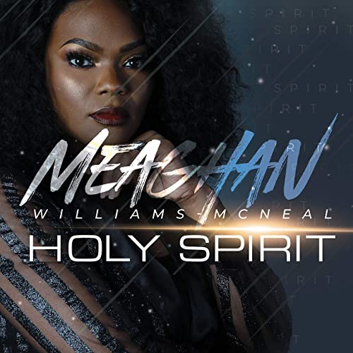 Meaghan Williams McNeal - Holy Spirit 2019
