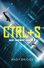 CTRL S: A brilliantly gripping near-future adventure for fans of Ready Player One