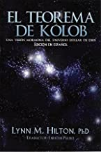 The Kolob Theorem (Spanish Edition)