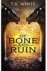 Of Bone and Ruin (Dragon Ridden Chronicles Book 2) Kindle Edition