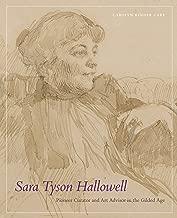 Sara Tyson Hallowell: Pioneer Curator and Art Advisor in the Gilded Age