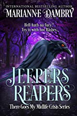 Jeepers Reapers: There Goes My Midlife Crisis Kindle Edition