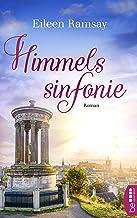 Himmelssinfonie: Roman (Allgemeine Reihe. Bastei Lübbe Taschenbücher) (German Edition)