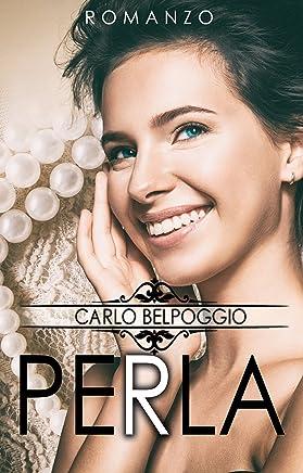 Perla(Romanzi consigliati, libri novità 2019): Perla       libri da leggere, eBook on line)