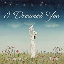 I Dreamed You (English Edition)
