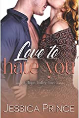 Love to Hate You (Hope Valley Book 9) Kindle Edition