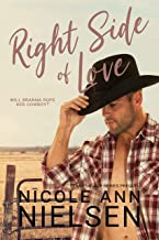 Right Side of Love: Small Town Western Romance (Texas Solace Series)