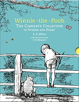 Winnie-the-Pooh: The Complete Collection of Stories and Poems: A. A. Milne & E. H. Shepard