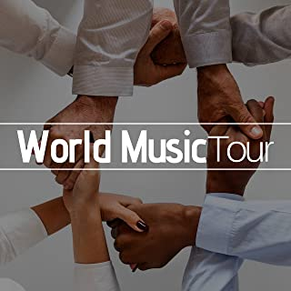 World Music Tour! - The Secret of Relaxation with the Best Sounds from the World (Bansuri, Tabla, Tumbi, Dholak, Shehnai, Tanpura, Sitar, Gong, Drums, Ocarina, Duduk, Didgeridoo)