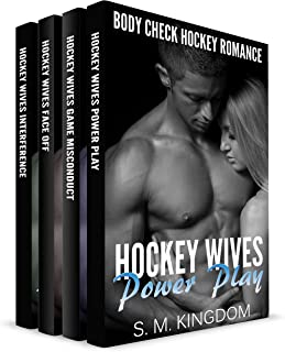Body Check Hockey Wives Romance Box Set: 4-in-1 Romantic Sports Fiction Book Bundles: Power Play, Game Misconduct, Face Off, Goalie Interference (Ice Hockey Player Bad Boy Hat Trick Series)