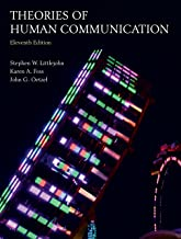 Theories of Human Communication, Eleventh Edition