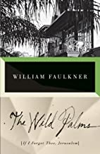 Best wild palms faulkner Reviews