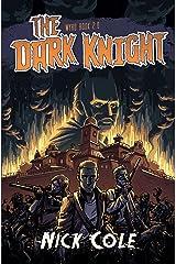 The Dark Knight (Wyrd Book 2) Kindle Edition
