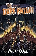 The Dark Knight (Wyrd Book 2)