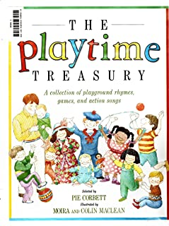 The Playtime Treasury A Collection of Playground Rhymes, Games, and Action Songs