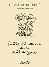 Drôles d'histoires de la drôle de guerre (French Edition)