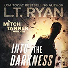 Into the Darkness: A Mystery Thriller (Mitch Tanner, Book 2)