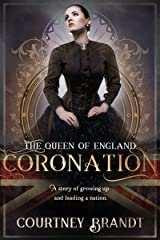 The Queen of England: Coronation Kindle Edition