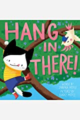 Hang in There! (A Hello!Lucky Book) Kindle Edition