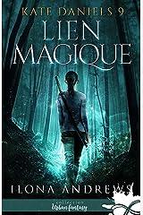Lien magique: Kate Daniels, T9 Format Kindle