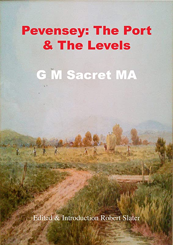 持参リテラシー注釈Pevensey The Port and The Levels (English Edition)