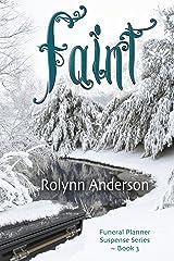 Faint Kindle Edition