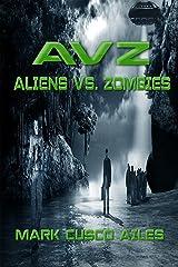 AVZ: Aliens vs. Zombies Kindle Edition