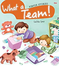 Virtue Stories : What a Team (Virtue Stories)