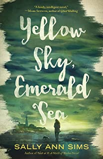 Yellow Sky, Emerald Sea