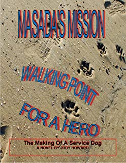 MASADA'S MISSION: Walking Point For A Hero (The Masada Series Book 2)