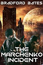 The Marchenko Incident (A Galactic Outlaws Story Book 1)