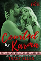 Courted by Karma (The Adventures of Anabel Axelrod, Book 2) Kindle Edition