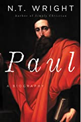 Paul: A Biography Kindle Edition