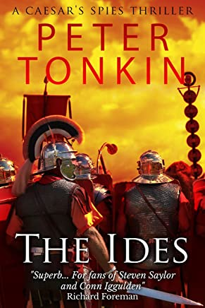 The Ides (Caesar's Spies Book 1) (English Edition)