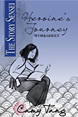 Story Sensei Heroine's Journey worksheet: Make your story resonate emotionally Kindle Edition