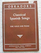 Classical Spanish Songs for Voice and Piano
