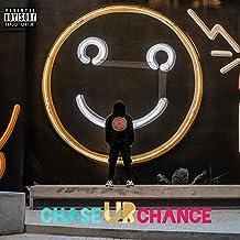 Chase Ur Chance [Explicit]