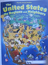The United States Its Regions and Neighbors Student Edition
